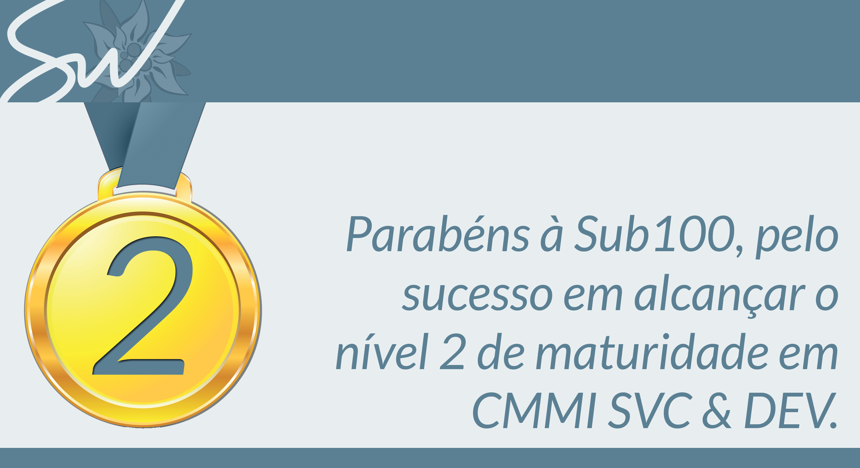 Sub100 é CMMi nível 2