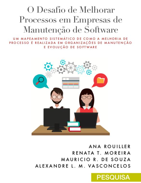 O Desafio de Melhorar Processos em Empresas de Manutenção de Software